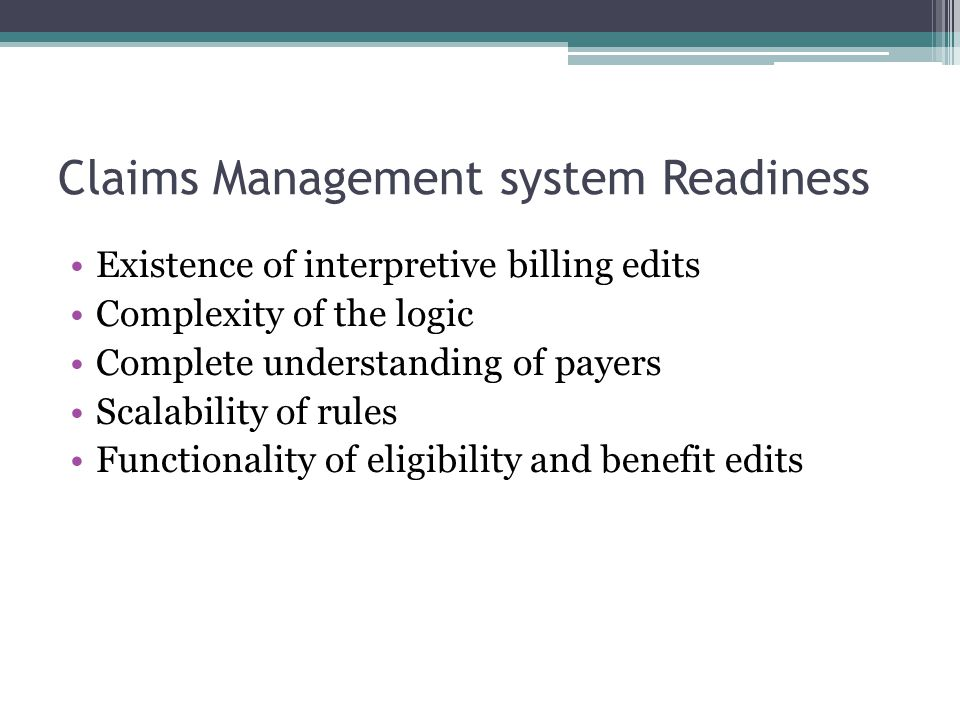 Claims Management system Readiness