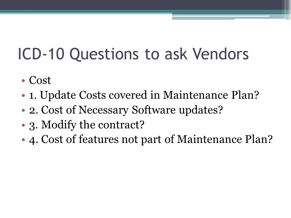 ICD-10 Questions to ask Vendors