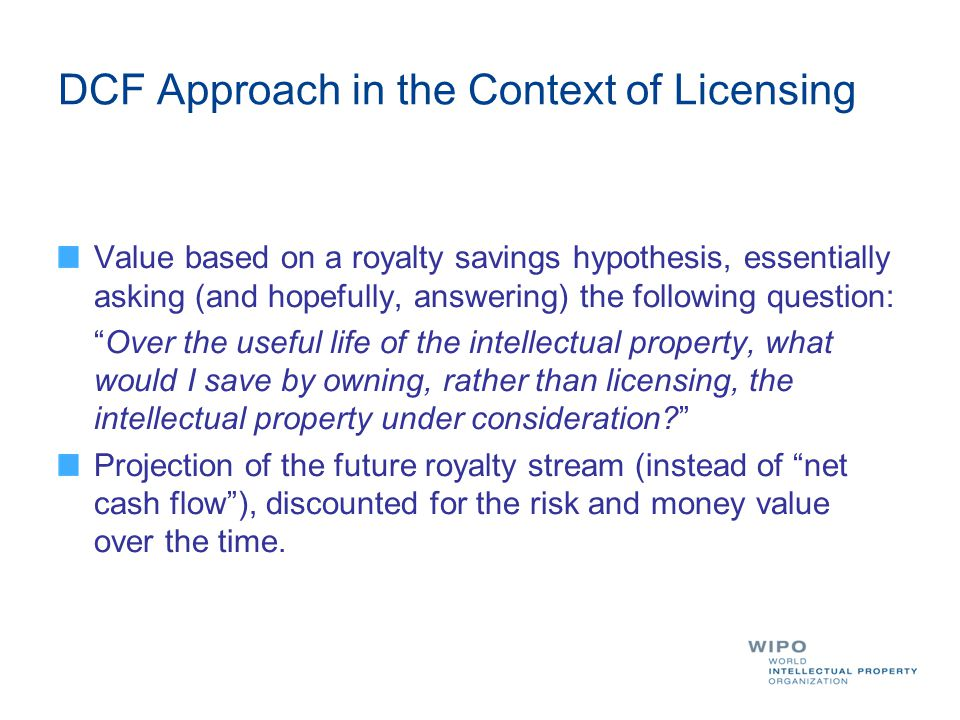 DCF Approach in the Context of Licensing