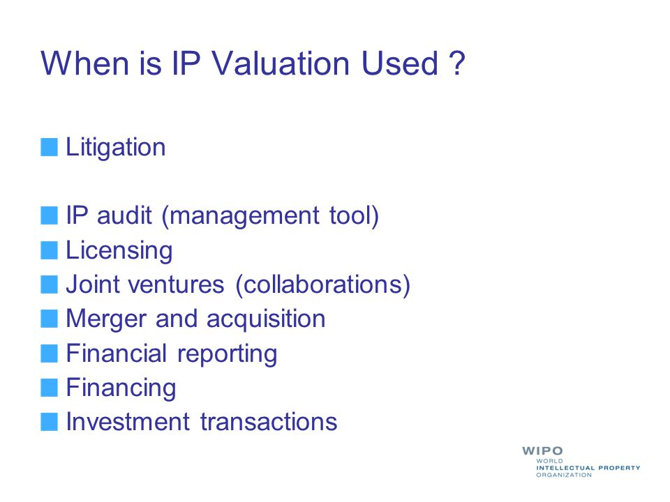 When is IP Valuation Used