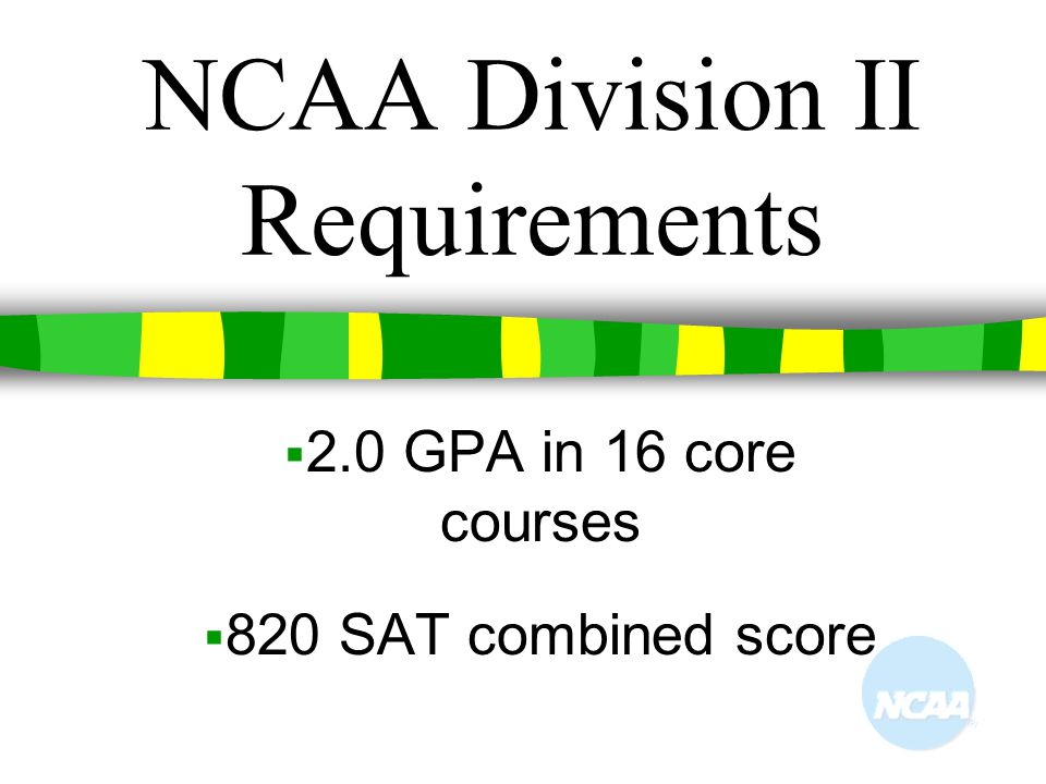 NCAA Division II Requirements