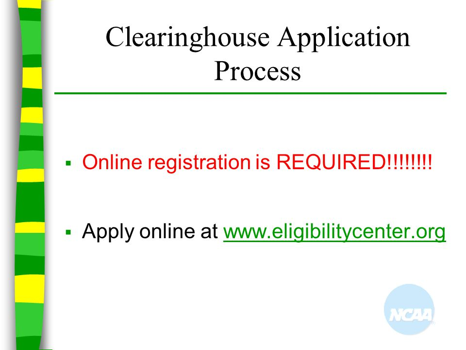Clearinghouse Application Process