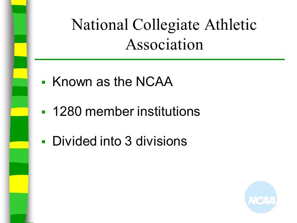 National Collegiate Athletic Association
