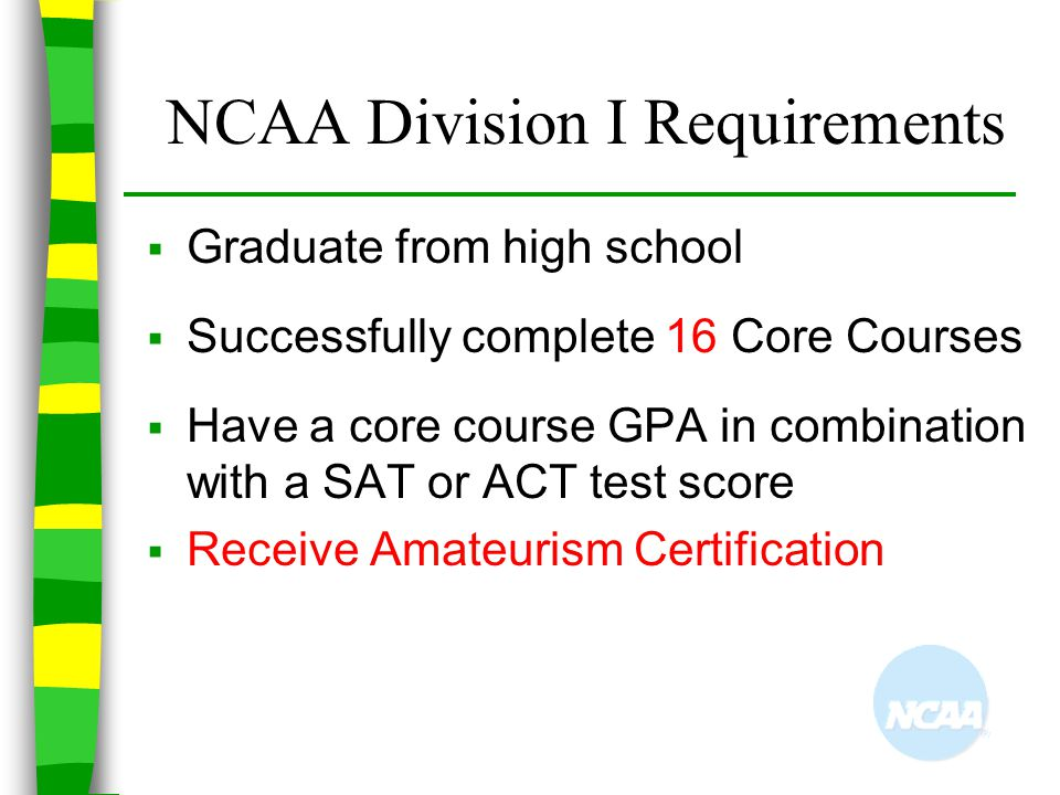 NCAA Division I Requirements