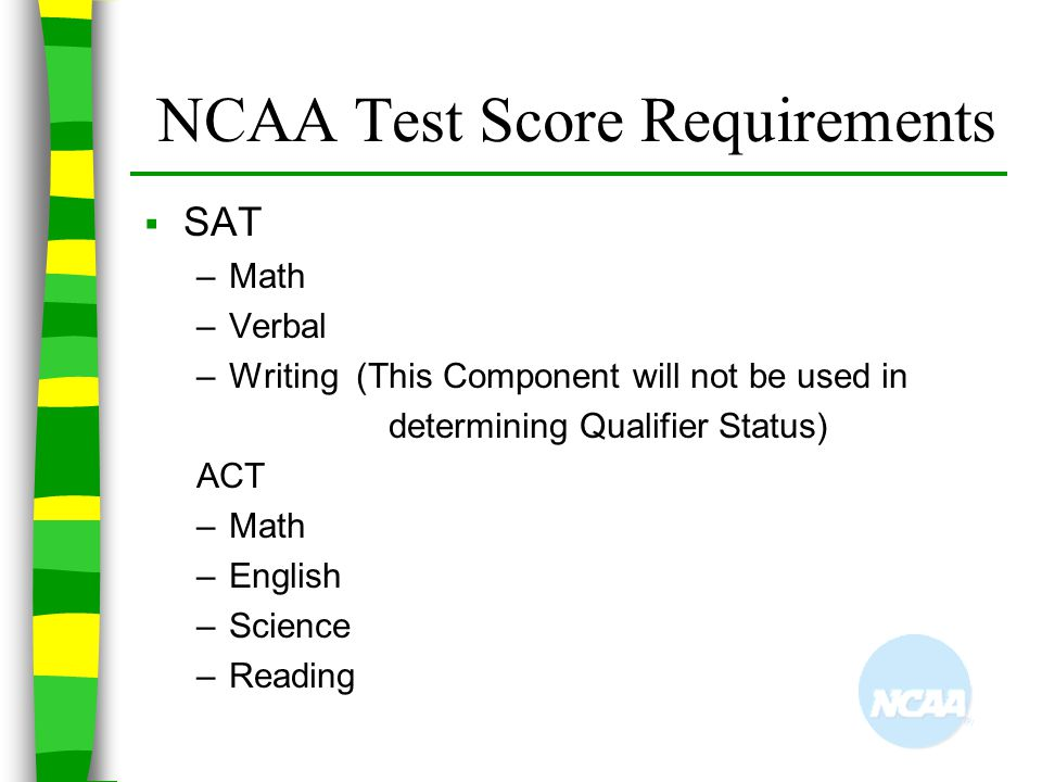NCAA Test Score Requirements