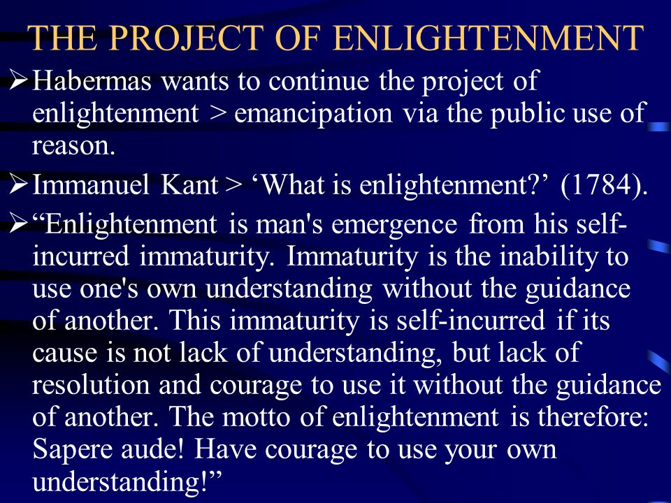 THE PROJECT OF ENLIGHTENMENT
