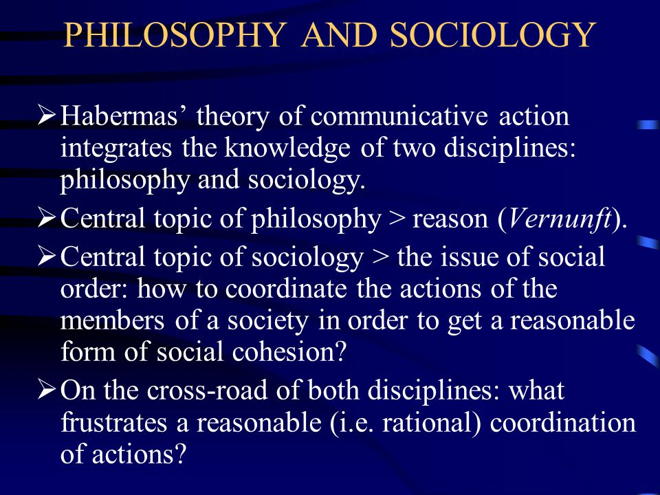 PHILOSOPHY AND SOCIOLOGY