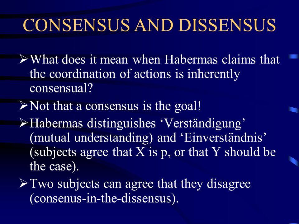 CONSENSUS AND DISSENSUS