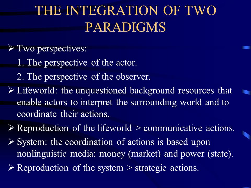 THE INTEGRATION OF TWO PARADIGMS