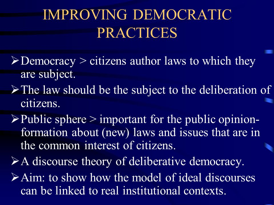IMPROVING DEMOCRATIC PRACTICES