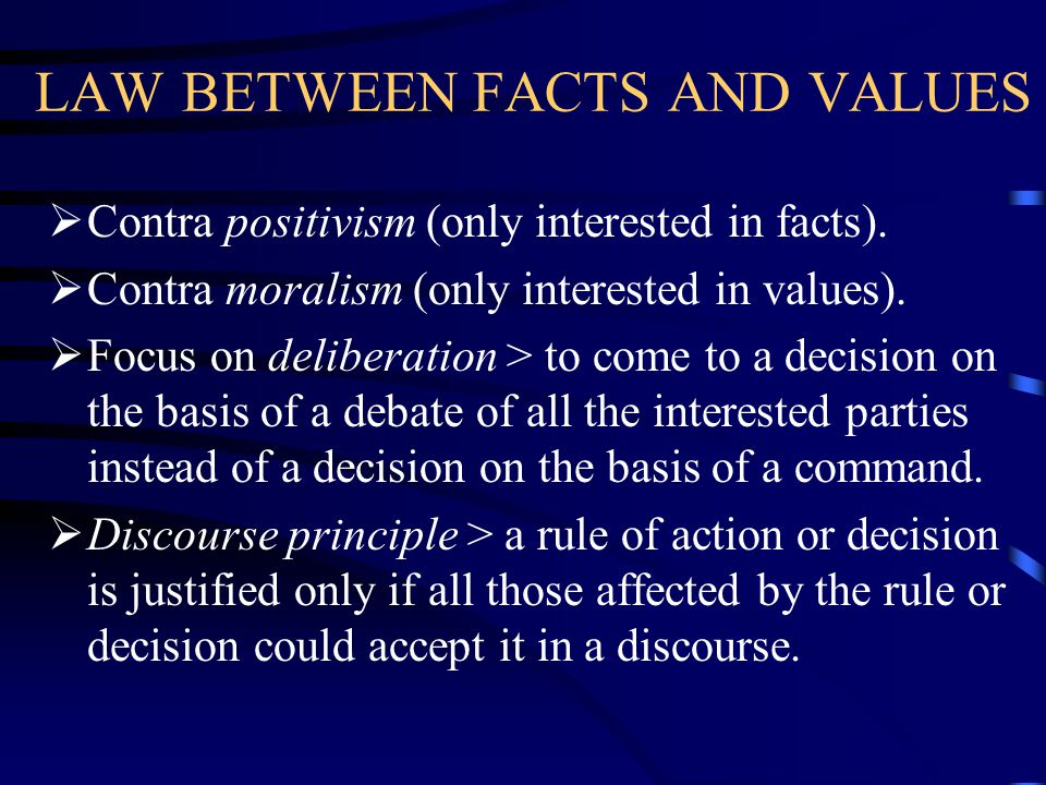 LAW BETWEEN FACTS AND VALUES