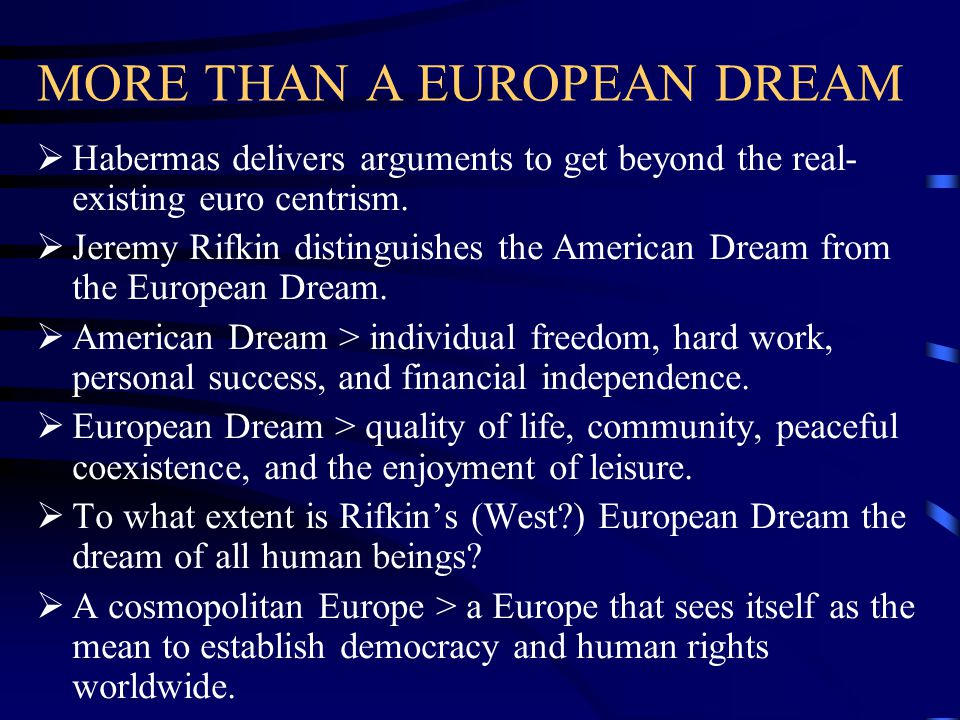 MORE THAN A EUROPEAN DREAM