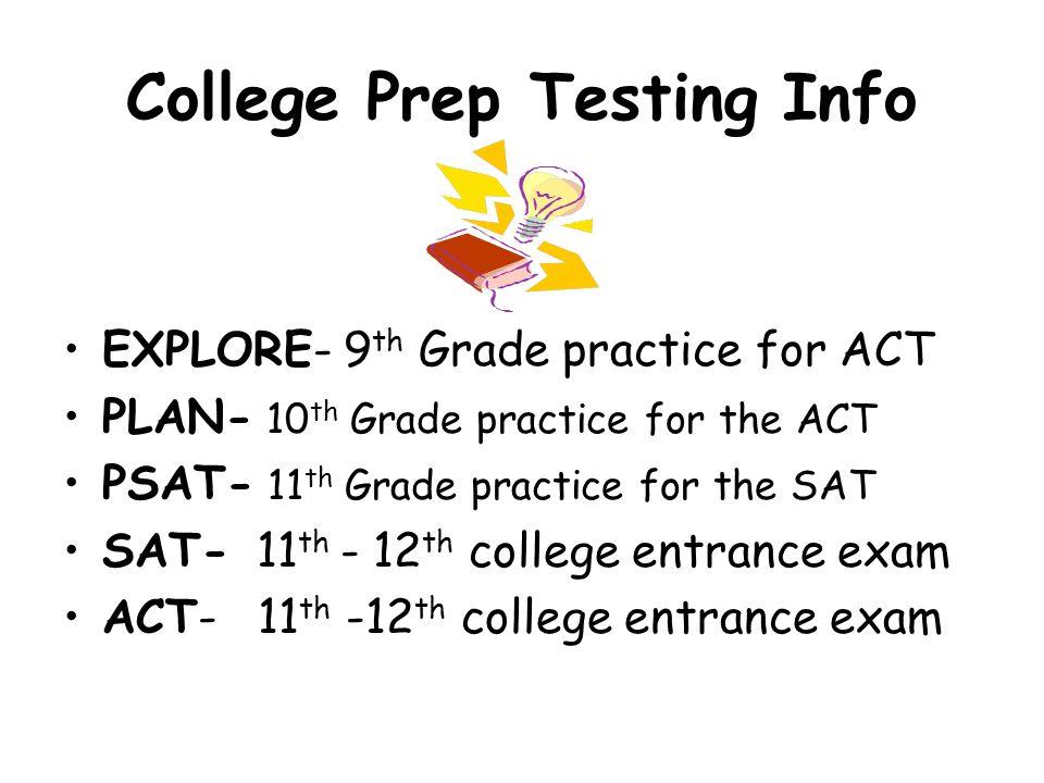 College Prep Testing Info