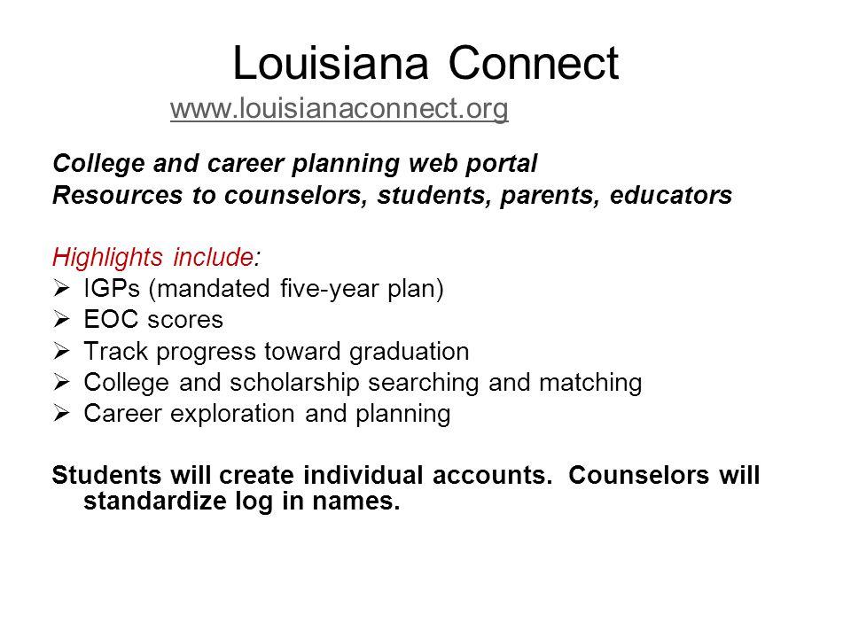 Louisiana Connect www.louisianaconnect.org
