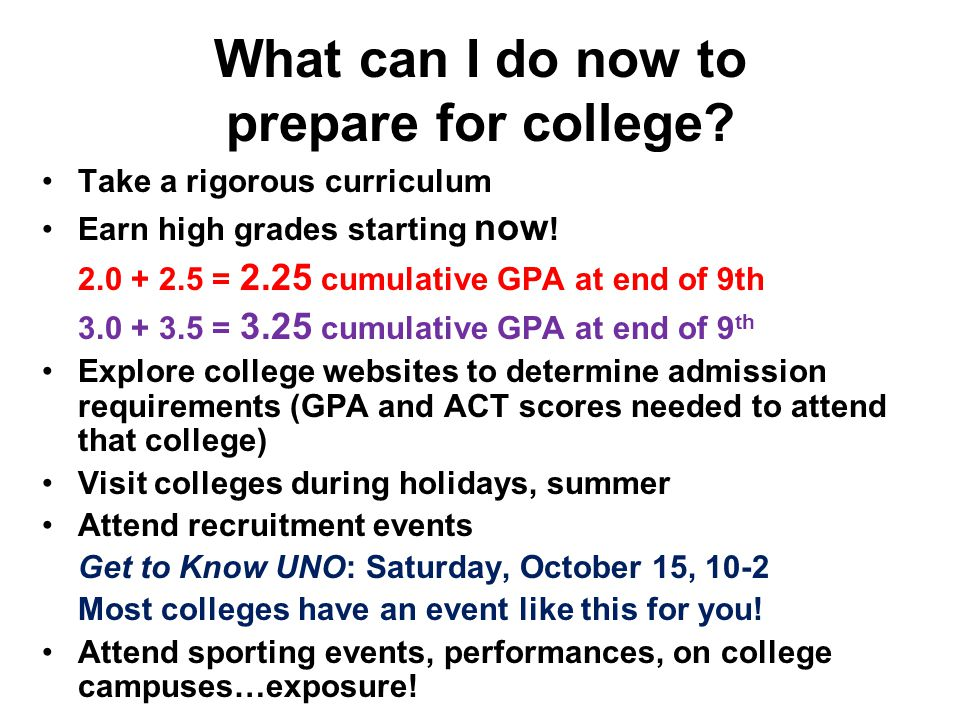 What can I do now to prepare for college