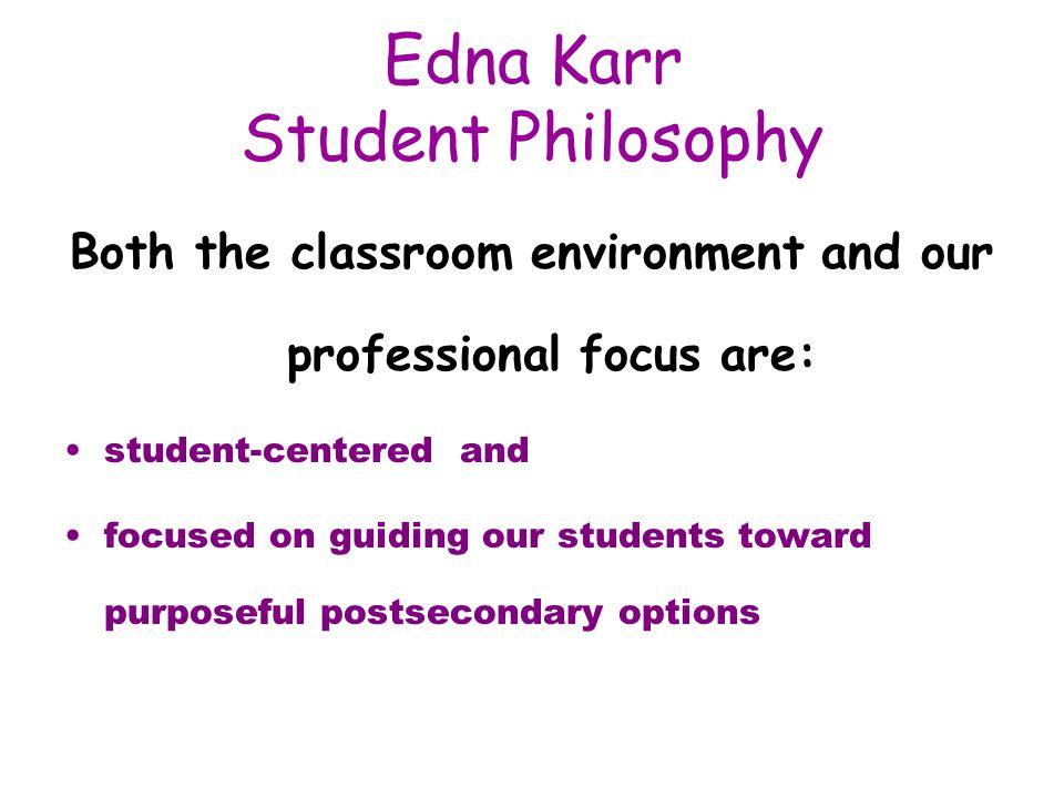 Edna Karr Student Philosophy
