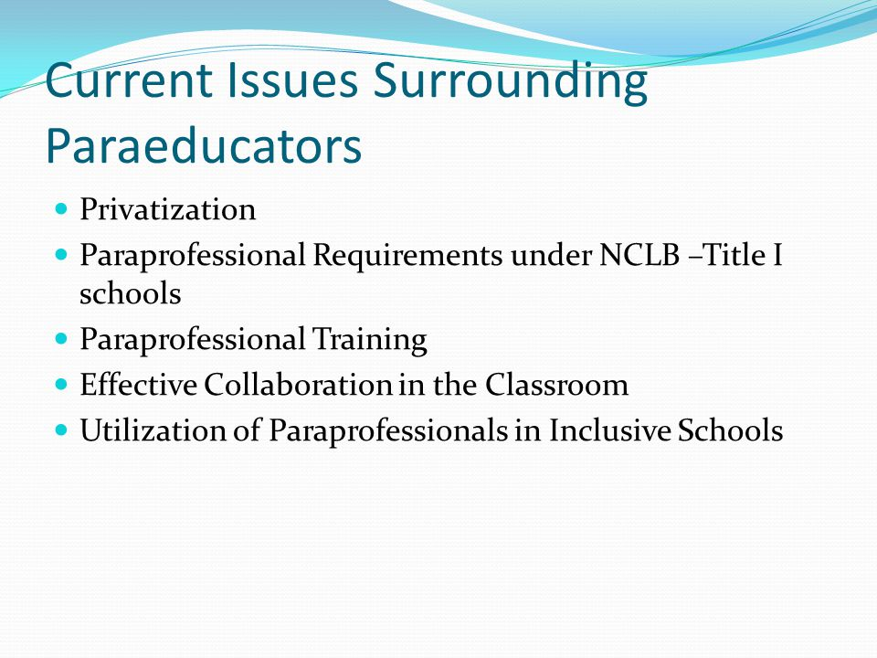 Current Issues Surrounding Paraeducators