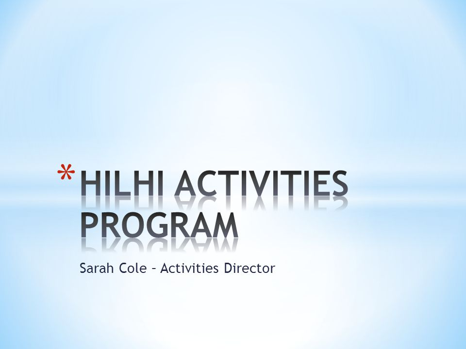 HILHI ACTIVITIES PROGRAM