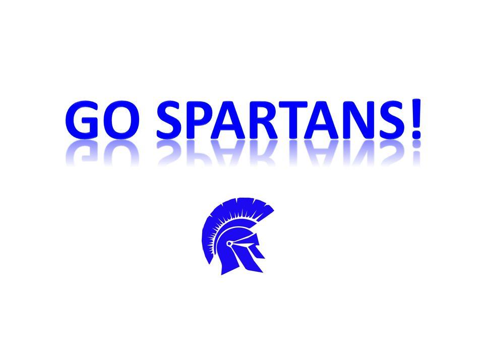 GO SPARTANS!