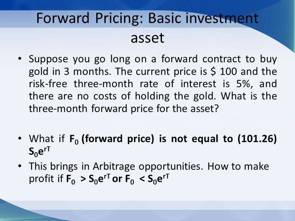 Forward Pricing: Basic investment asset