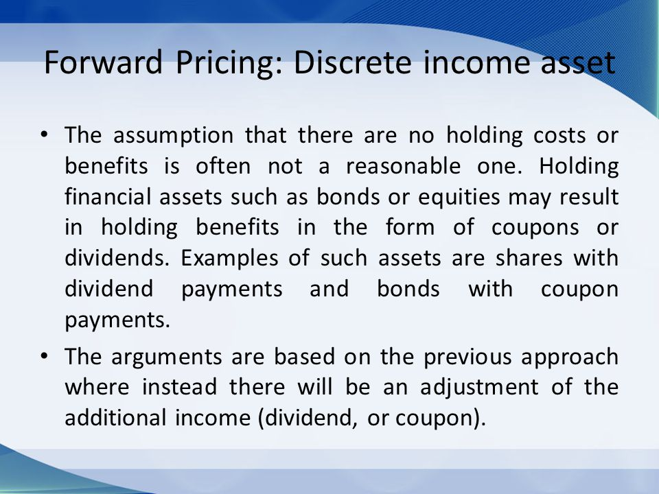 Forward Pricing: Discrete income asset