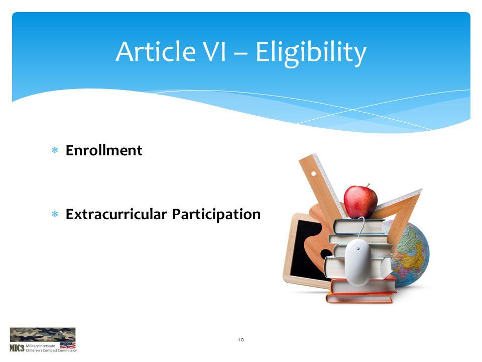 Article VI – Eligibility