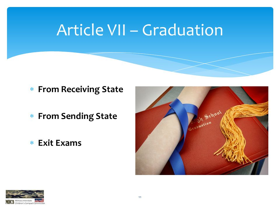 Article VII – Graduation