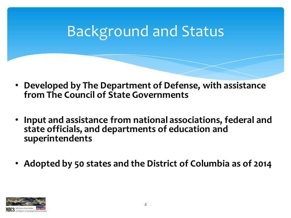 Background and Status Developed by The Department of Defense, with assistance from The Council of State Governments.