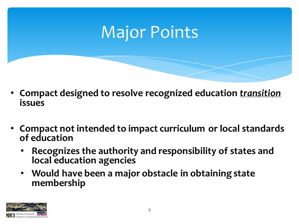 Major Points Compact designed to resolve recognized education transition issues.