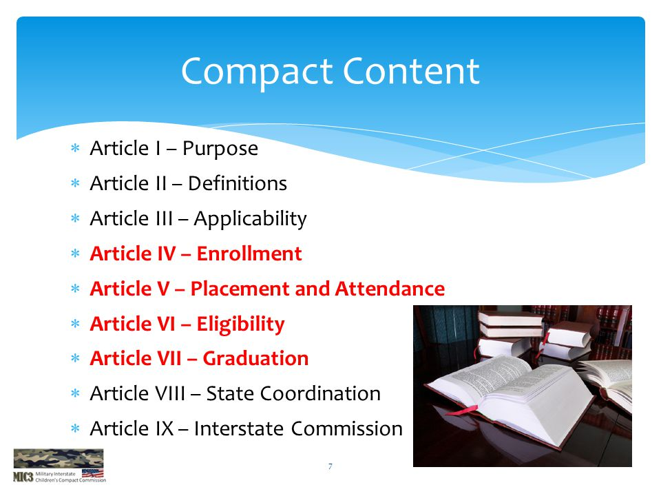 Compact Content Article I – Purpose Article II – Definitions