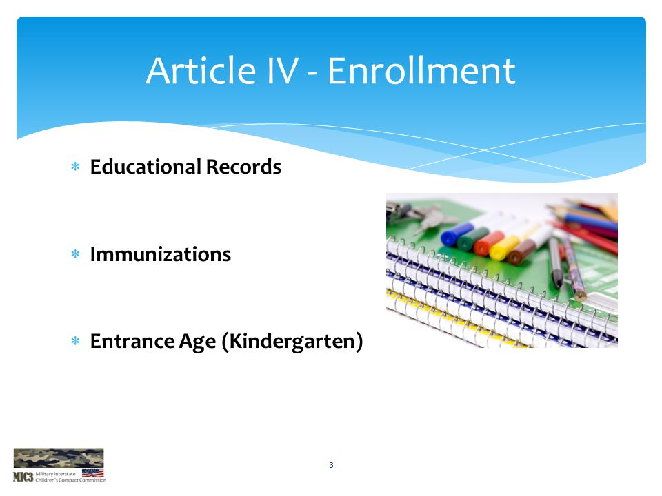 Article IV - Enrollment