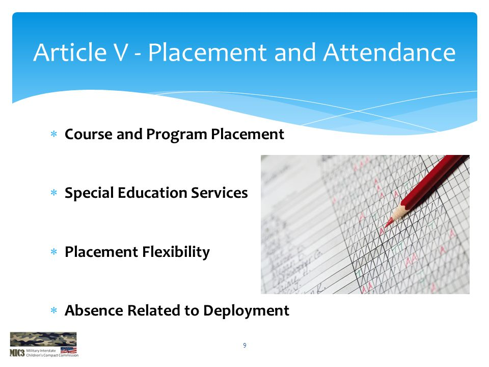 Article V - Placement and Attendance