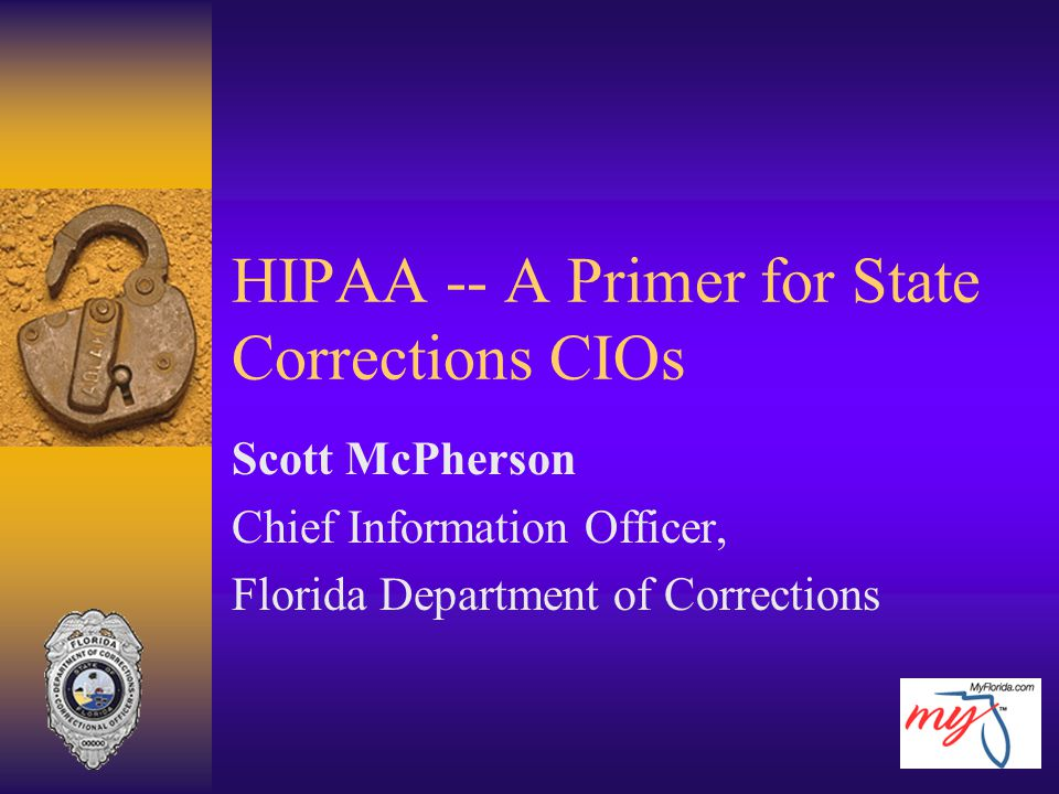 HIPAA -- A Primer for State Corrections CIOs