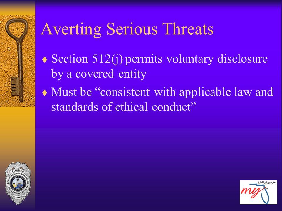 Averting Serious Threats