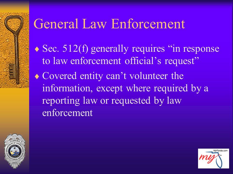 General Law Enforcement
