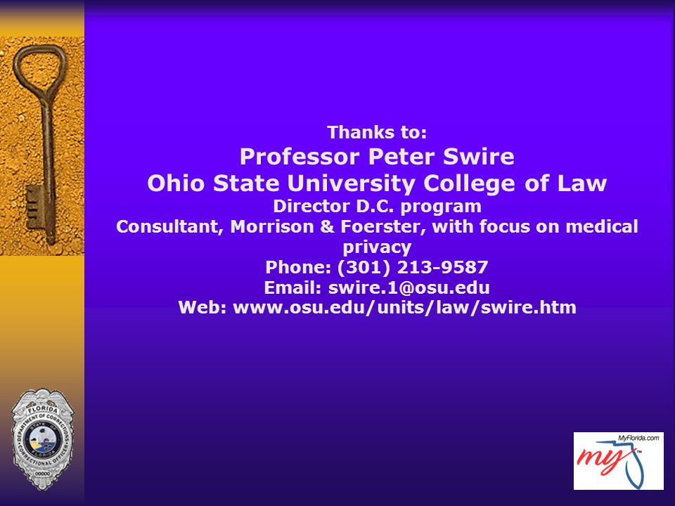 Thanks to: Professor Peter Swire Ohio State University College of Law Director D.C.