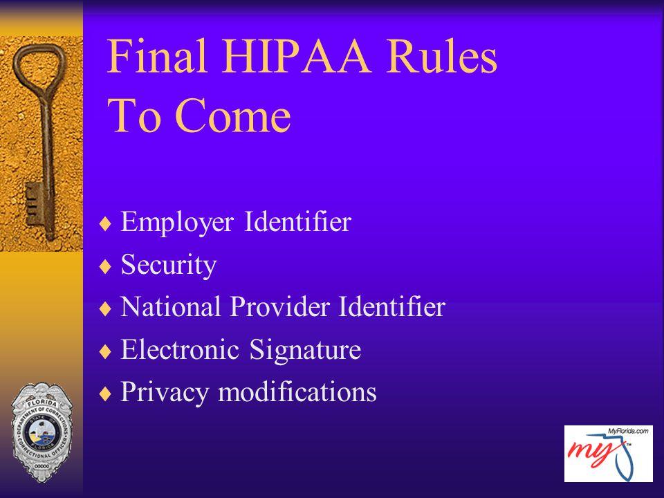 Final HIPAA Rules To Come