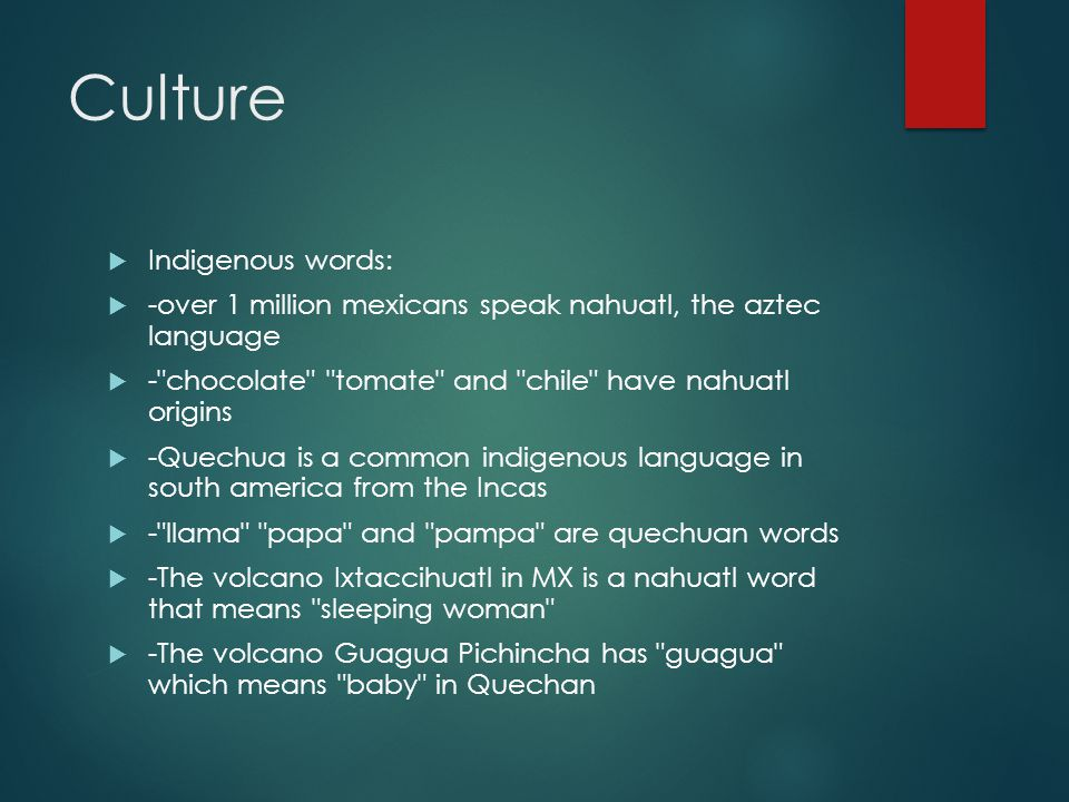 Culture Indigenous words: