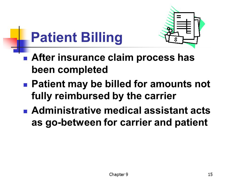 Patient Billing After insurance claim process has been completed