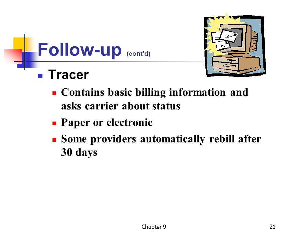 Follow-up (cont'd) Tracer