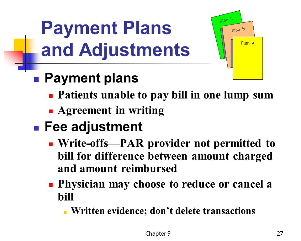 Payment Plans and Adjustments