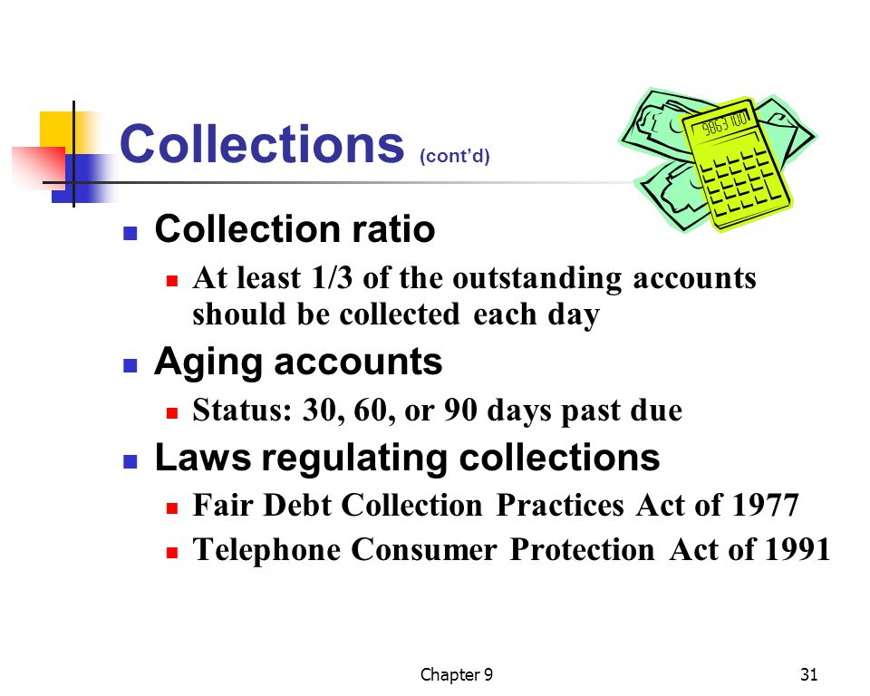 Collections (cont'd) Collection ratio Aging accounts