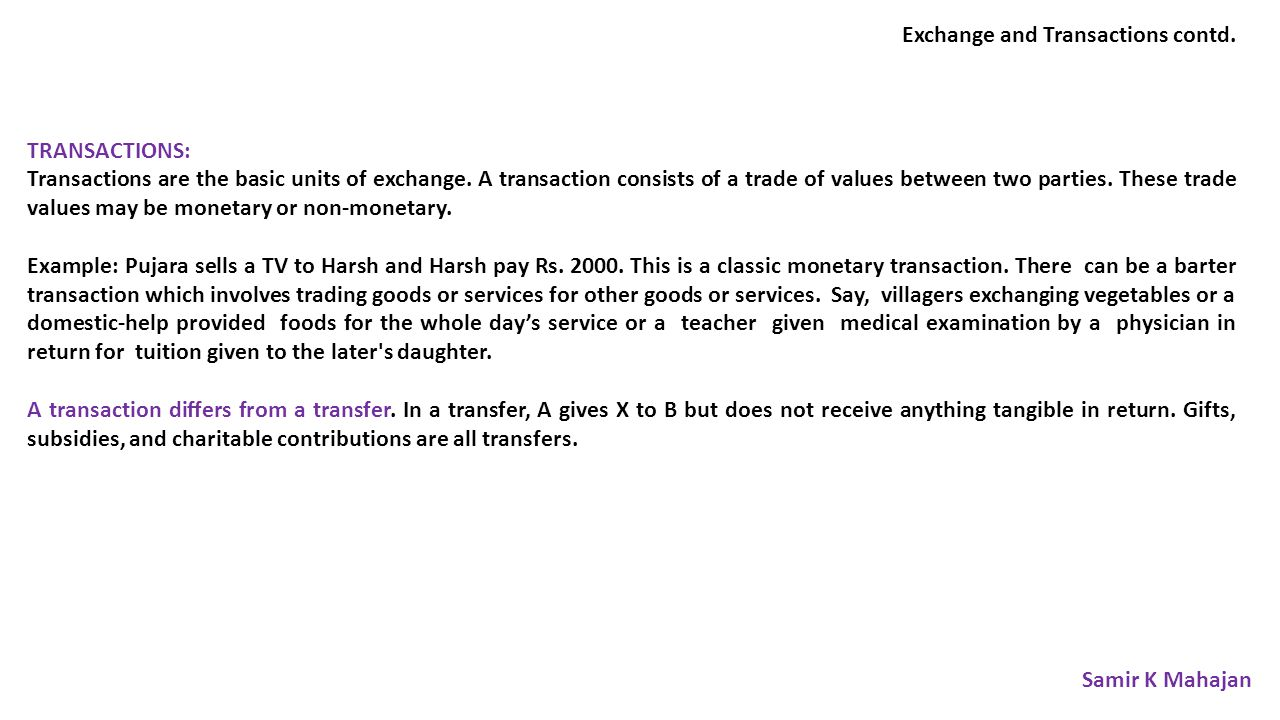 Exchange and Transactions contd.
