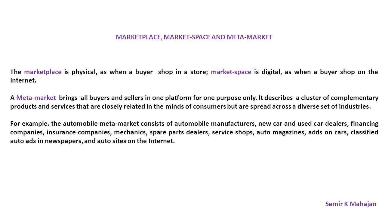 MARKETPLACE, MARKET-SPACE AND META-MARKET