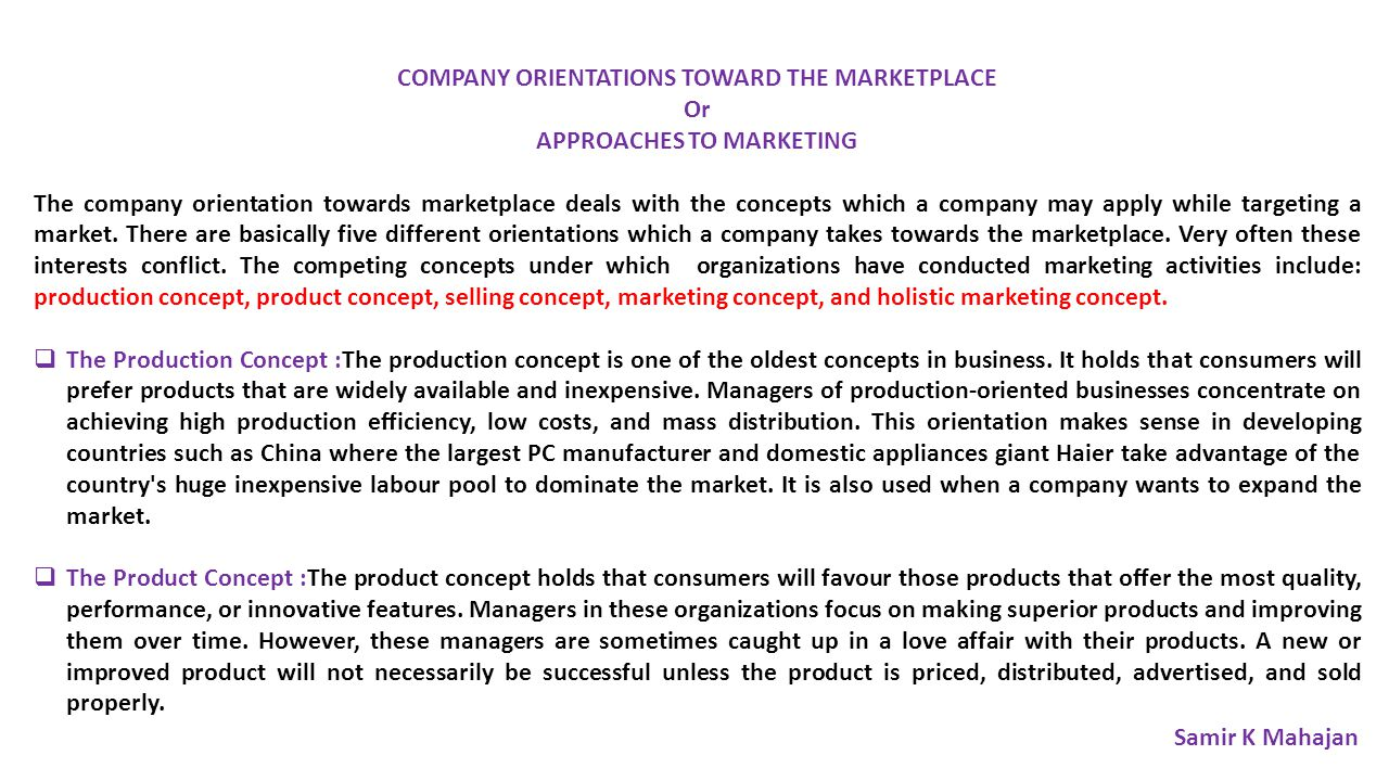 COMPANY ORIENTATIONS TOWARD THE MARKETPLACE APPROACHES TO MARKETING