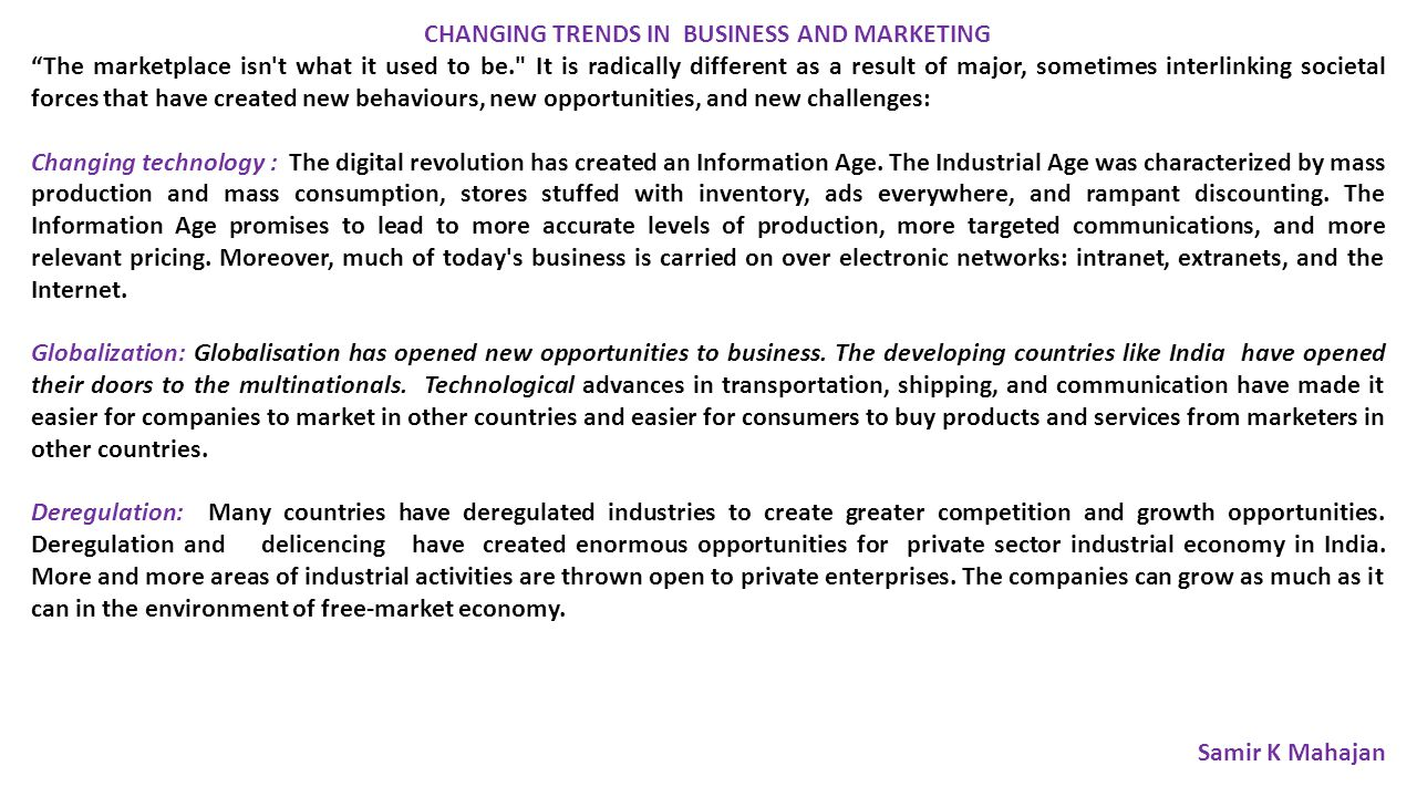 CHANGING TRENDS IN BUSINESS AND MARKETING