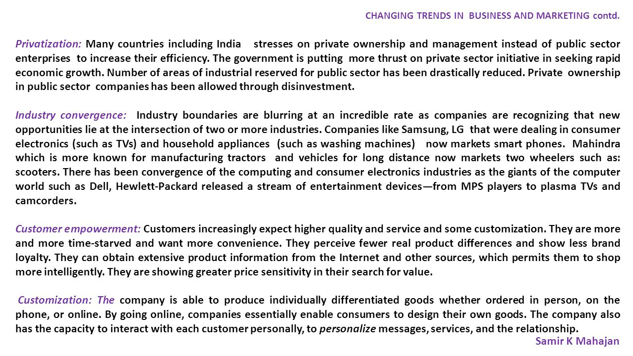 CHANGING TRENDS IN BUSINESS AND MARKETING contd.