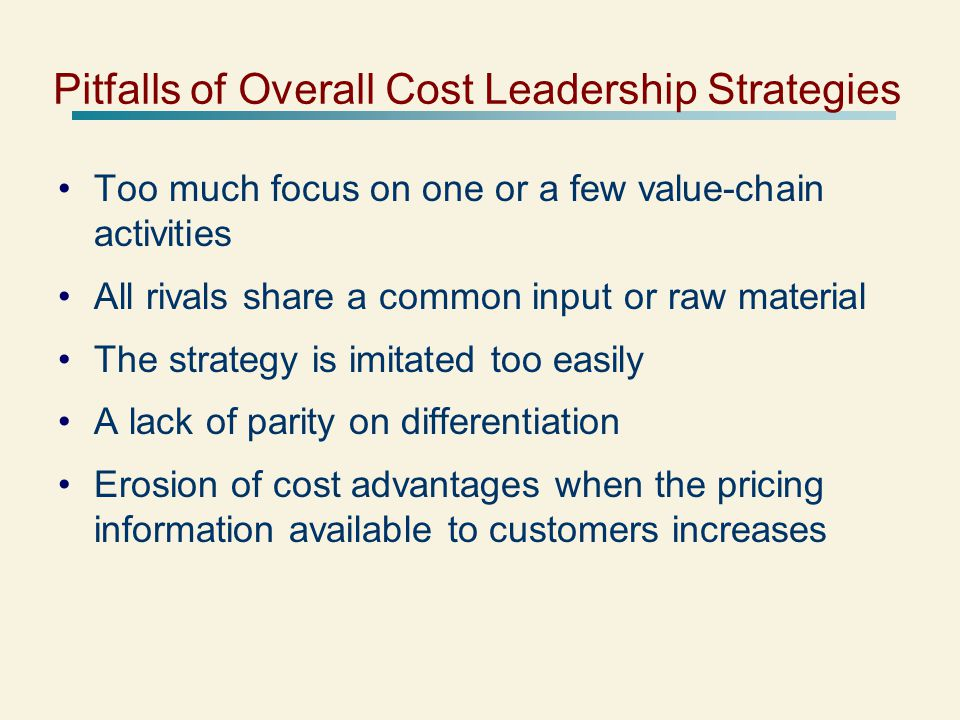 Pitfalls of Overall Cost Leadership Strategies