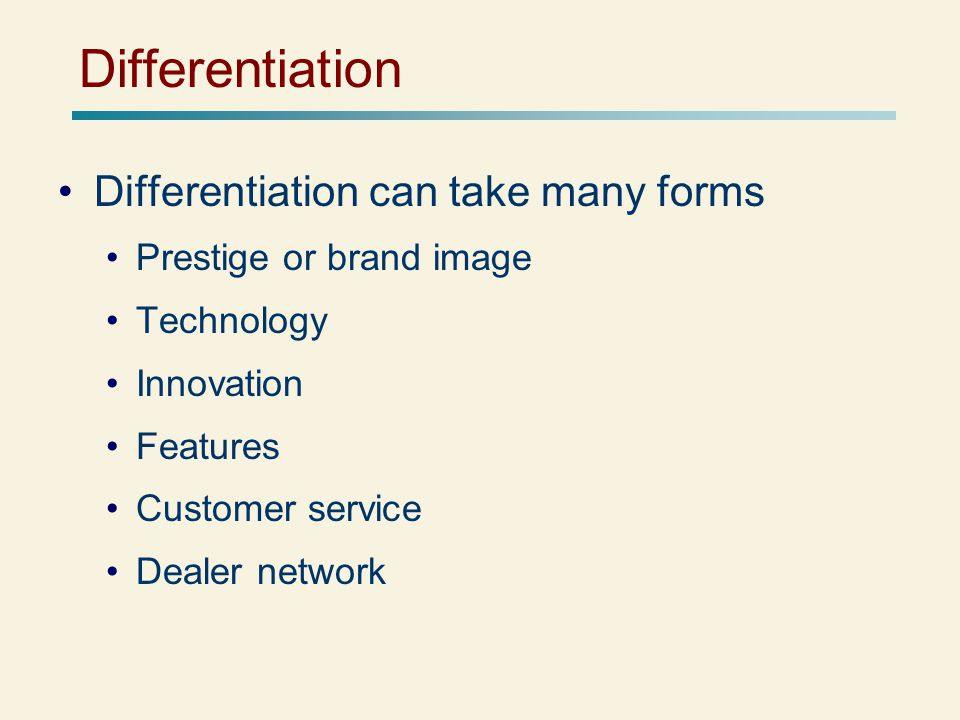 Differentiation Differentiation can take many forms