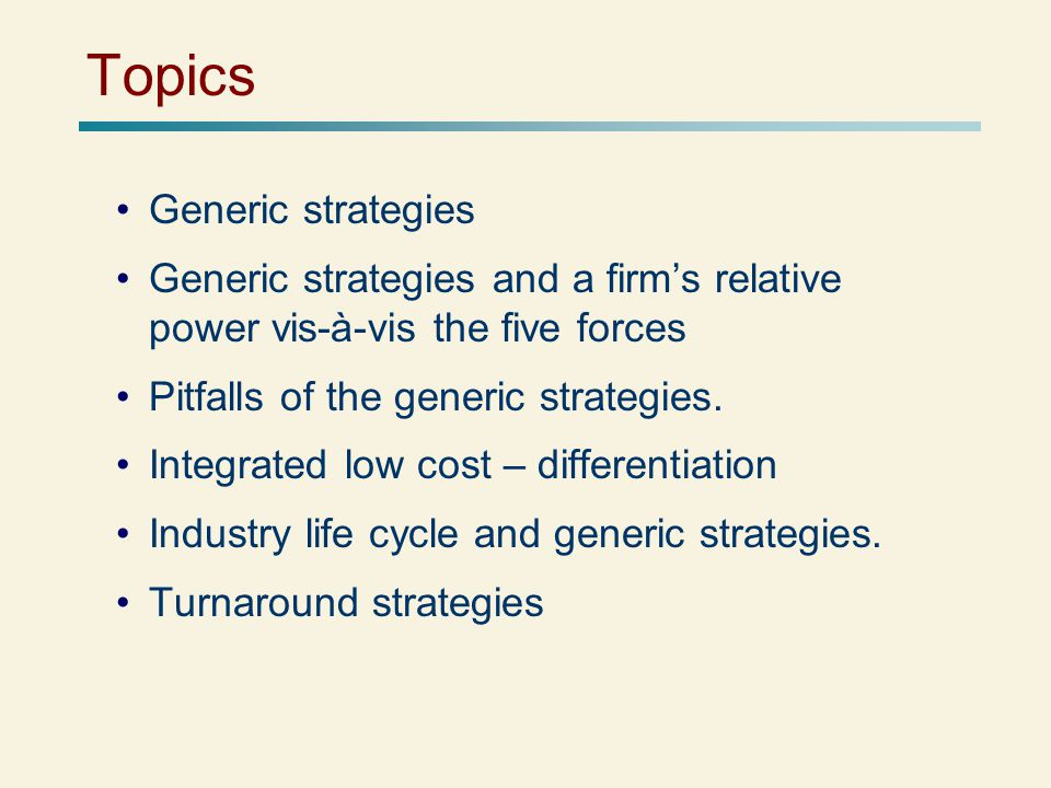 Topics Generic strategies